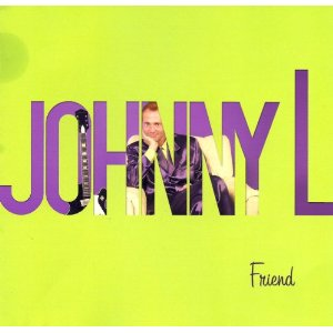 Johnny L. CD Friend cover art
